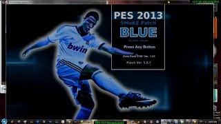 PES 2013 - How to Install SMoKE Patch 5.0 Blue + update 5.0.1