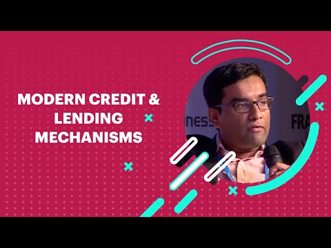 Modern Credit & Lending Mechanisms