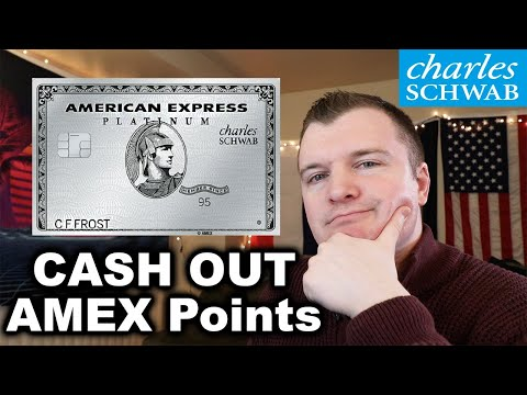 How To CASH OUT AmEx Points W/ The Schwab Platinum Card