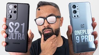 OnePlus 9 Pro vs Samsung Galaxy S21 Ultra - Which should you buy?