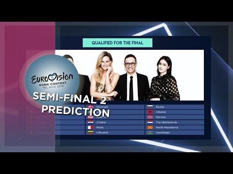 Semi-final 2 Qualifiers (PREDICTION!) - Eurovision 2019