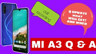 Mi A3 Q Update Q & A | Android 10 Feature | Call Recording