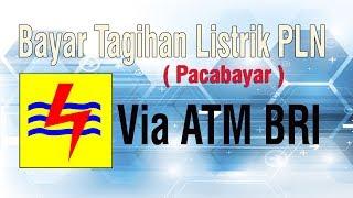 Cara Mudah Bayar Tagihan Listrik Via ATM BRI