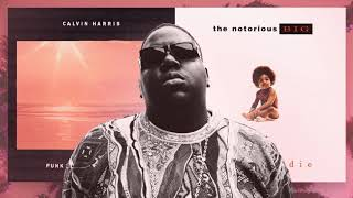 Slide - Calvin Harris feat. The Notorious B.I.G. (MASHUP)
