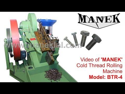 Manek - Bolt Making Machines - Thread Rolling Machine - Model: BTR-4