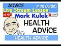 Mark Kulek Live Stream - Health Advice | #75 - English Communication - ESL