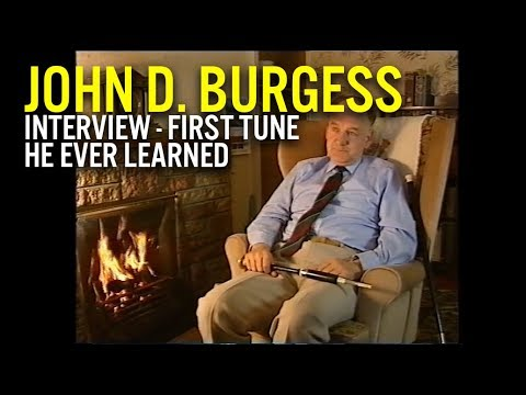 John D. Burgess Interview - First Tune He Ever Learned