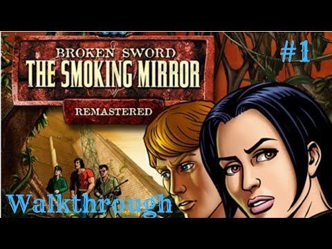 Broken Sword 2 The Smoking Mirror Remastered Walkthrough Part 1  