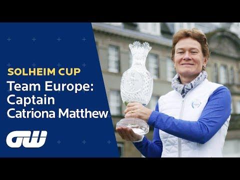 Solheim Cup Captain Catriona Matthew Discusses Gleneagles 2019 | Golfing World
