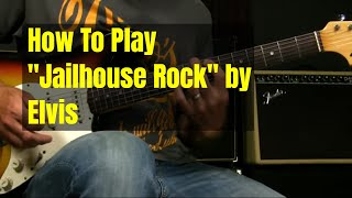 Blues Guitar Lesson |  How To Play Jailhouse Rock by Elvis Presley