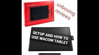 Wacom by one unboxing and how to set up and use wacom tablet ? CTL -472/K0-CX 6× 3.7 INCH