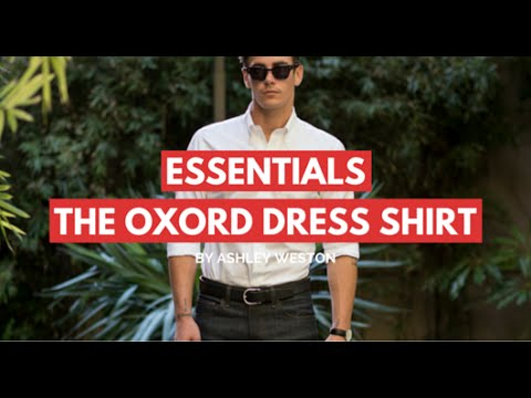 The Oxford Button Down Dress Shirt - Men's Wardrobe Essentials