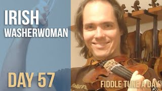 Irish Washerwoman - Fiddle Tune a Day - Day 57