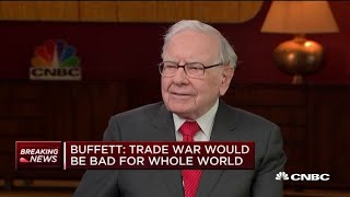 Warren Buffett on China trade talks: Sometimes negotiators need to 'act half crazy' to get results