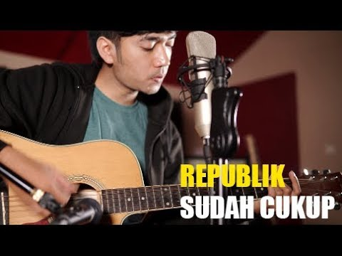 Sudah Cukup - Republik (Cover By Yzuf)