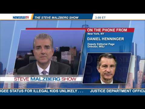 "Malzberg |  Daniel Henninger discuss his latest WSJ column, ""Obama to World: Drop Dead"""