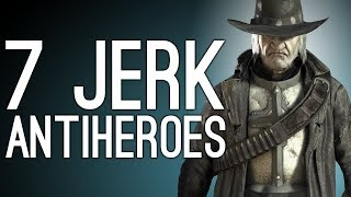 7 Jerk Antiheroes Who Were More Anti Than Hero