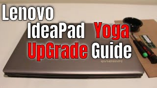 Lenovo IdeaPad Yoga 13 Ram and SSD Drive Upgrade Tutorial Guide in 2020