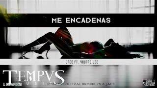 Jace Kimura - Me Encadenas ft.  Vrunno Lee