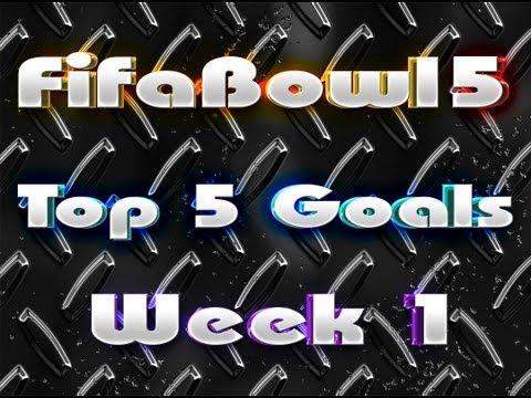 FifaBowl 5 Top 5 goals week 1