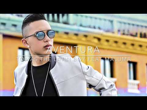 Aventura ((Bachata to Reggaeton)) - Tomas The Latin Boy feat. Maluma