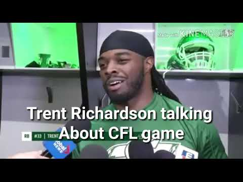 TRENT RICHARDSON Talking about CFL Game