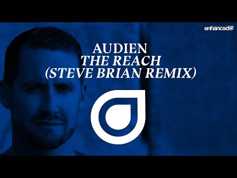 Audien - The Reach (Steve Brian Remix) [OUT NOW]