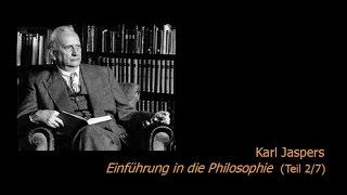 Karl Jaspers  Einführung in die Philosophie 27 (195051)