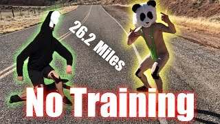 RUNNING A MARATHON WITHOUT TRAINING!