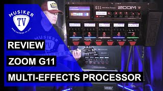 Zoom G11 Multi-Effects Processor - Review
