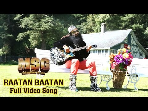 Raatan Baatan | Video Song | MSG: The Messenger