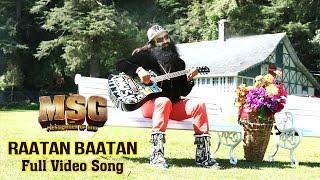 Raatan Baatan | Video Song | MSG: The Messenger