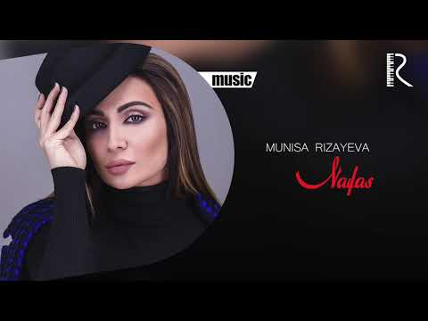 Munisa Rizayeva - Nafas (Official music)