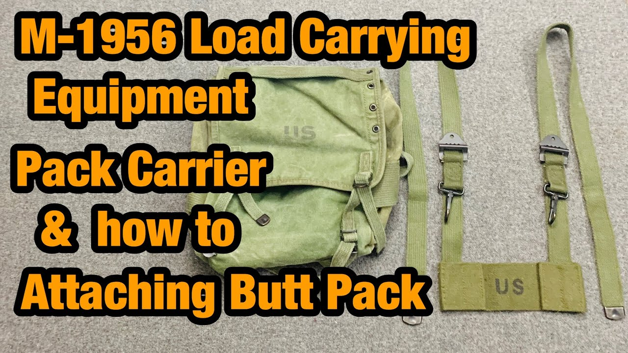 M-1956 Load Carrying Equipment Pack Carrier How to Attach the butt Pack