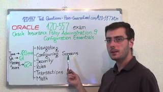 1Z0-557 – Oracle Exam Insurance Policy Test Administration 9 Questions