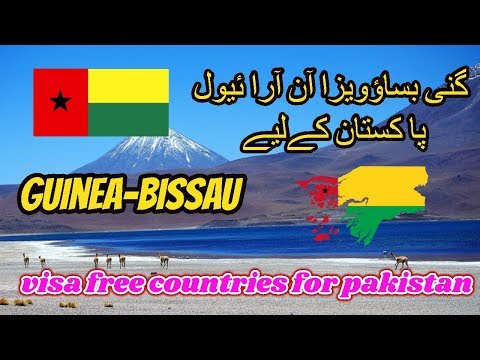 Guinea Bissau visa free for Pakistani \ Visa free Countries for Pakistan | Pakistan Passport.
