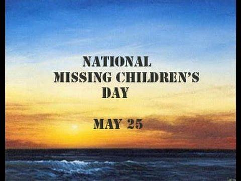 National Missing Children's Day 2014 - YouTube