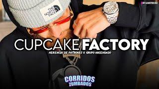 Herencia De Patrones Ft. Grupo Hacendado - Cupcake Factory (2021)