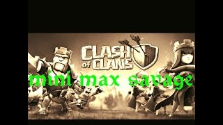 Inside minimax savage - war #8 - clash of clans