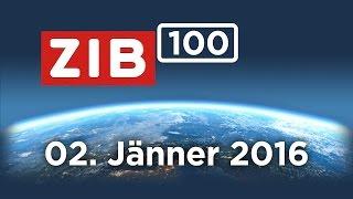 ZIB100 vom 02. Jänner 2017