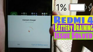 Redmi 4 - Battery Draining Issue Solved