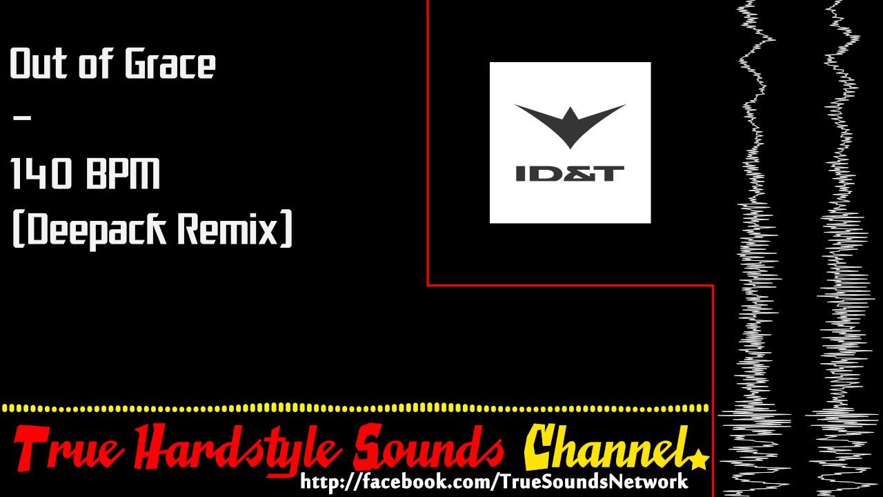 Out of Grace - 140 BPM (Deepack Remix)