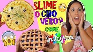 SLIME O CIBO VERO?! (SLIME FOOD PERFETTI COME INSTAGRAM) Iolanda Sweets
