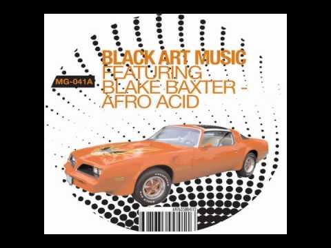Black Art Music feat Blake Baxter - Freedom