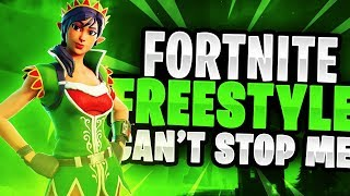 Fortnite Freestyle Can't Stop Me
