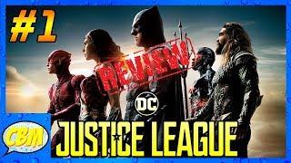 LIVE MOVIE REVIEWS: Justice League - Part 1