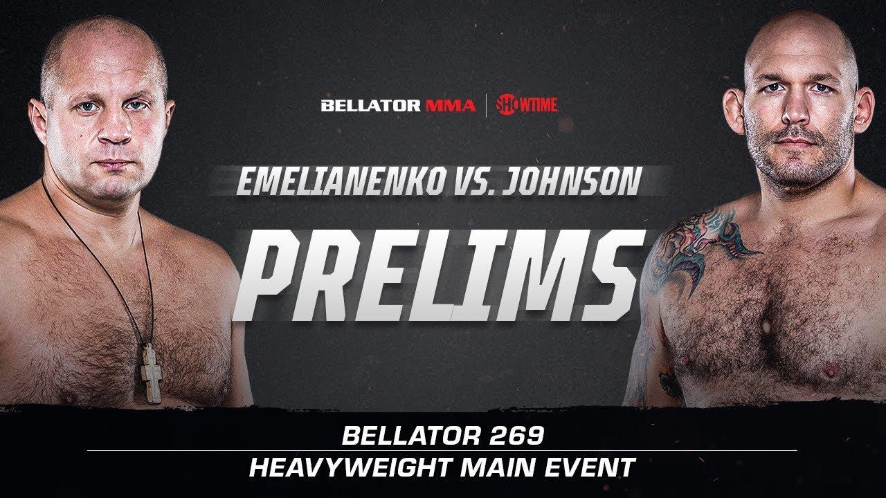 Download Bellator 269: Prelims | Fedor vs. Johnson | BELLATOR MMA x SHOWTIME