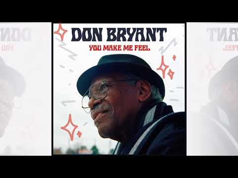 Don Bryant - Your Love Is to Blame (Official Audio)
