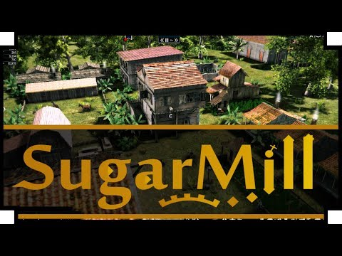 SugarMill - (Caribbean Style City Builder Game)