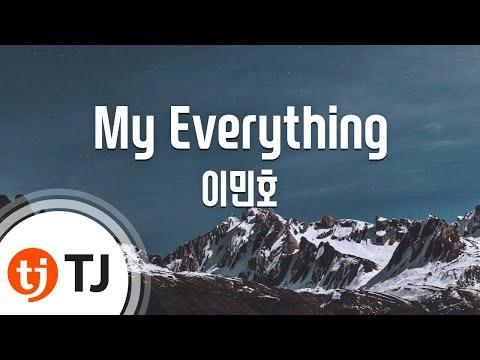 [TJ노래방] My Everything - 이민호 (lee min ho) / TJ Karaoke